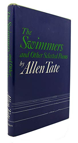 The swimmers, and other selected poems: Tate, Allen