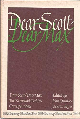 9780684123738: Dear Scott/Dear Max: The Fitzgerald-Perkins Correspondence