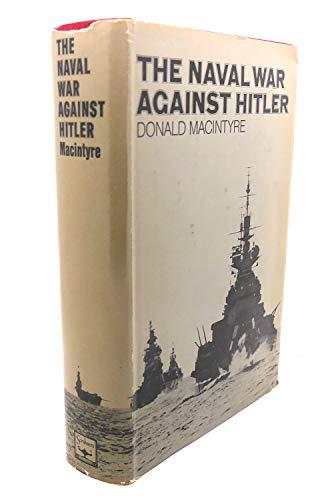 9780684123752: The naval war against Hitler