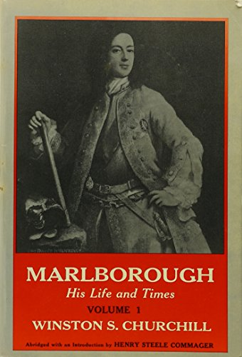 Marlborough: His Life and Times; 4 volumes: Churchill, Winston S.