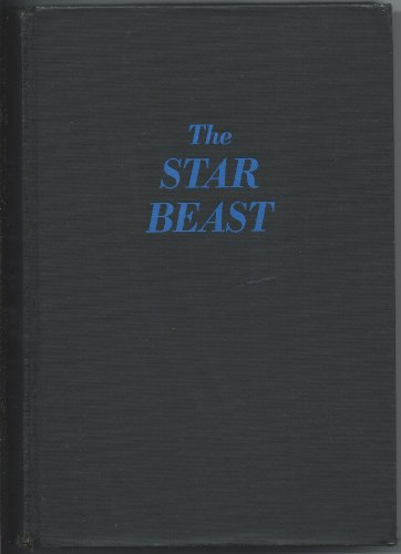 9780684124216: The Star Beast [Hardcover] by