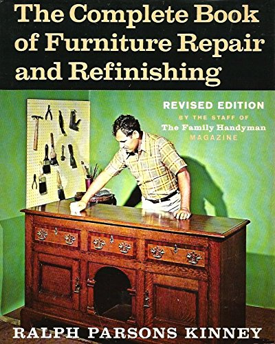 9780684124377: The Complete Book of Furniture Repair and Refinishing