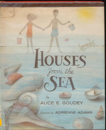 Houses from the Sea: Goudey, Alice E.