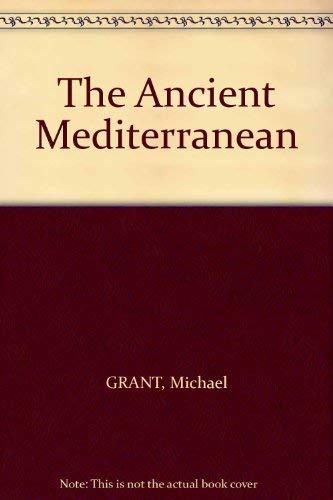9780684124667: The Ancient Mediterranean
