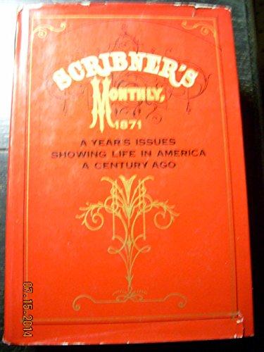 Scribners Monthly 1871: Scribner, Charles