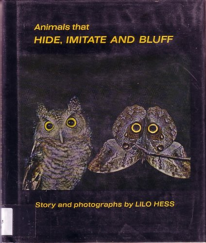 Animals That Hide, Imitate and Bluff: Hess, Lilo