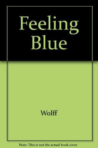 Feeling Blue: Wolff