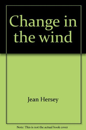Change in the Wind: Hersey Jean and