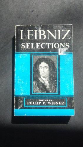 Selections: Gottfried Wilhelm Leibniz