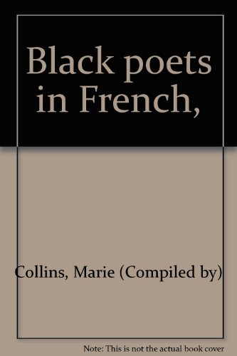 9780684125978: Black poets in French,