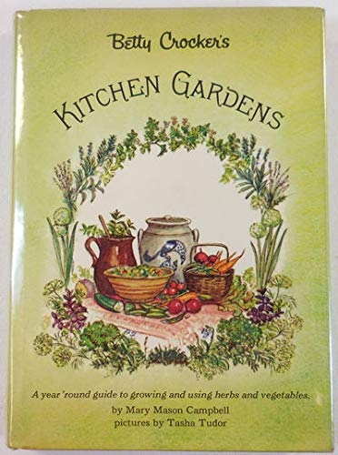 9780684126135: Betty Crocker's Kitchen Gardens (The Betty Crocker home library)