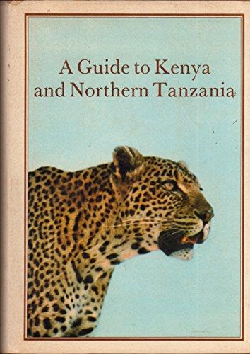 A guide to Kenya and northern Tanzania: Horrobin, David F