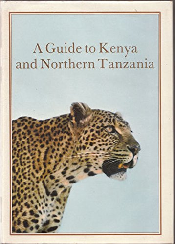 9780684126296: A guide to Kenya and northern Tanzania