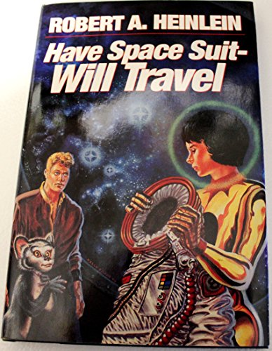 9780684126494: Have Space Suit - Will Travel