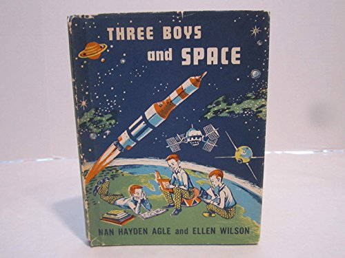 Three Boys and Space: Agle, N. H.