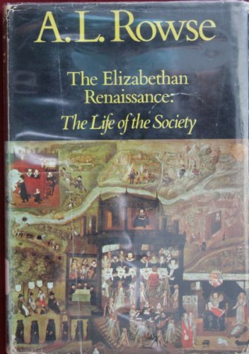 9780684126821: The Elizabethan Renaissance, The Cultural Achievement