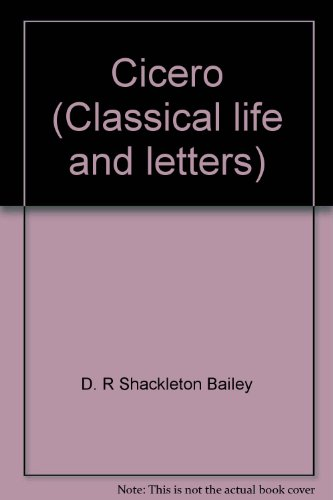 Cicero (Classical life and letters)