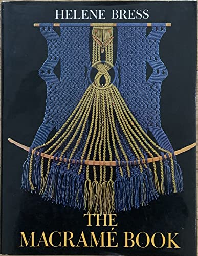 9780684127569: The Macrame Book