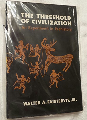 9780684127750: The threshold of civilization;: An experiment in prehistory