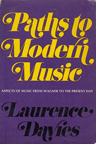 9780684127903: Paths to Modern Music