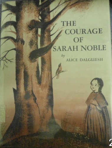 9780684127958: The Courage of Sarah Noble