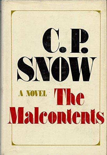 The Malcontents: C. P. Snow