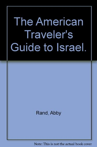 9780684128382: The American Traveler's Guide to Israel.