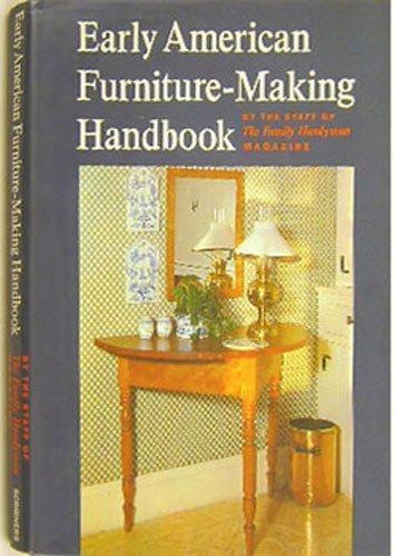 9780684128696: Early American Furniture-Making Handbook