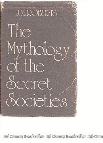 9780684129044: Mythology of the Secret Societies