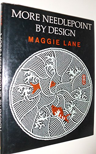 More Needlepoint by Design: Maggie Lane