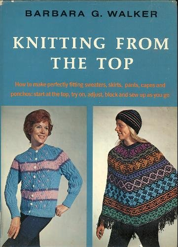 9780684129075: Knitting From the Top