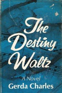 9780684129365: The destiny waltz