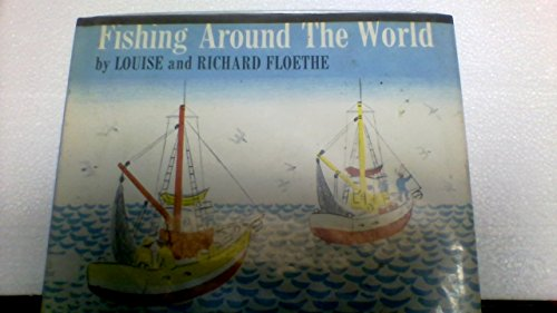 Fishing around the world: Floethe, Louise Lee