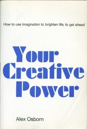 9780684129679: Your creative power: How to use imagination (Scribner Library. Emblem editions)