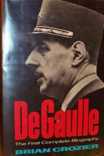 9780684129969: De Gaulle - [The Warrior and the Statesman]