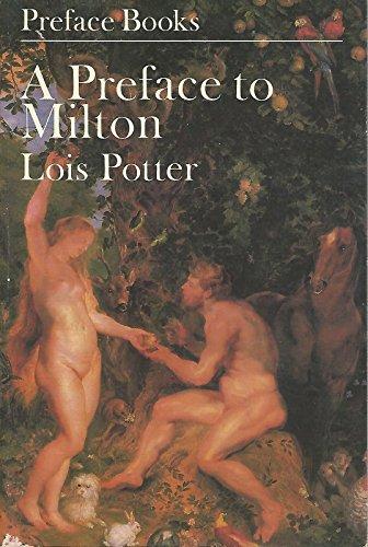 A Preface to Milton: Potter, Lois