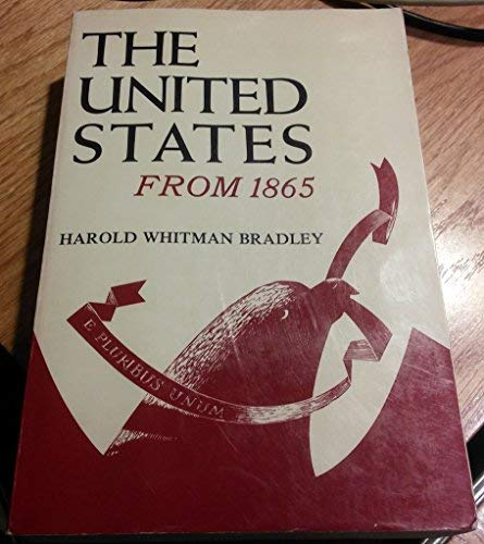9780684130019: The United States from 1865