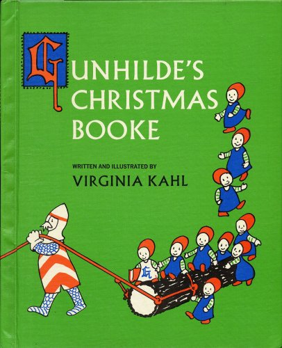 Gunhilde's Christmas booke: Kahl, Virginia