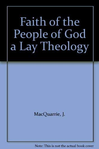 9780684130606: Faith of the People of God a Lay Theology