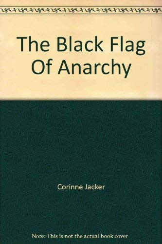 The Black Flag of Anarchy: antistatism in the United States