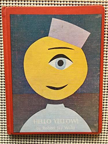 9780684130651: Hello, Yellow!