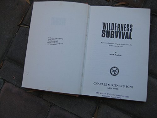 9780684130736: Wilderness survival: A complete handbook and guide for survival in the North American wilds