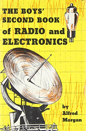 9780684131542: Boys' Second Book of Radio and Electronics