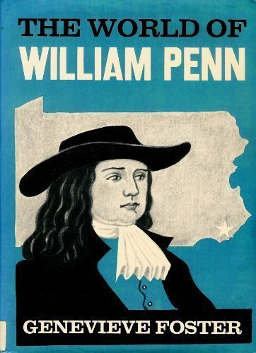 The World of William Penn, (0684131889) by Foster, Genevieve