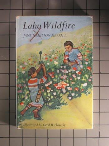 Lahu Wildfire: Hamilton-Merritt, Jane