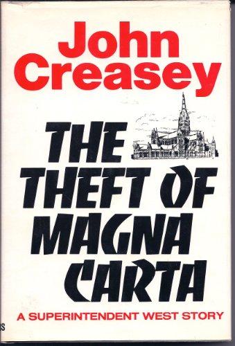 The Theft of Magna Carta: The 42nd: Creasey, John