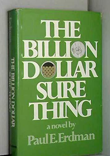 9780684132792: The Billion Dollar Sure Thing