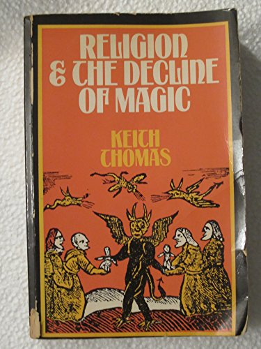 9780684133126: Religion & the Decline of Magic