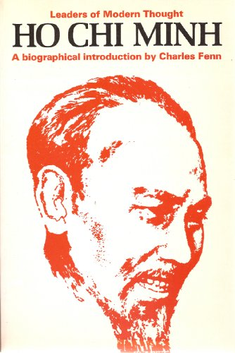 9780684133485: Ho Chi Minh;: A biographical introduction (Leaders of modern thought)