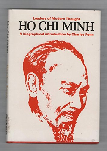 9780684133508: Ho Chi Minh;: A biographical introduction (Leaders of modern thought)